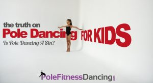 A little girl dressed to pole dance. The Truth On Pole Dancing For Kids   Is Pole Dancing A Sin?