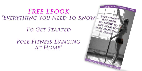 free pole guide to get started pole dancing at home