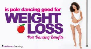 A girl happy with her body shape from pole dancing thinking Is Pole Dancing Good For Weight Loss   Pole Dancing Benefits