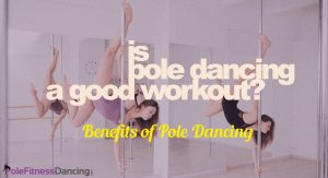 Is Pole Dancing A Good Workout?   Two Girls are doing an Invert on Dance Poles to Show The Benefits of Pole Dancing