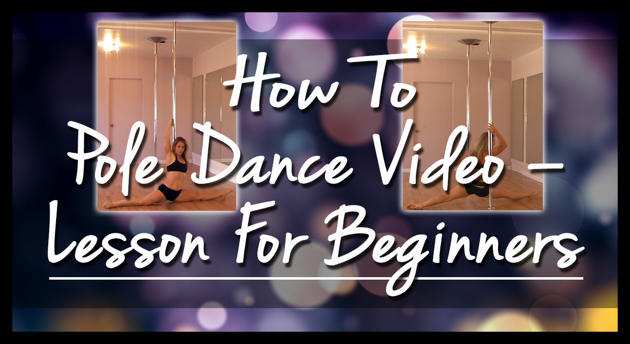 learn how to pole dance video lesson tutorial for beginners