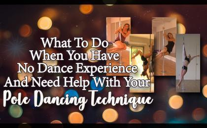 good dance technique tips for beginner pole dancers