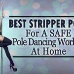 Best-strippers-poles-for-a-safe-pole-dancing-workout-at-home