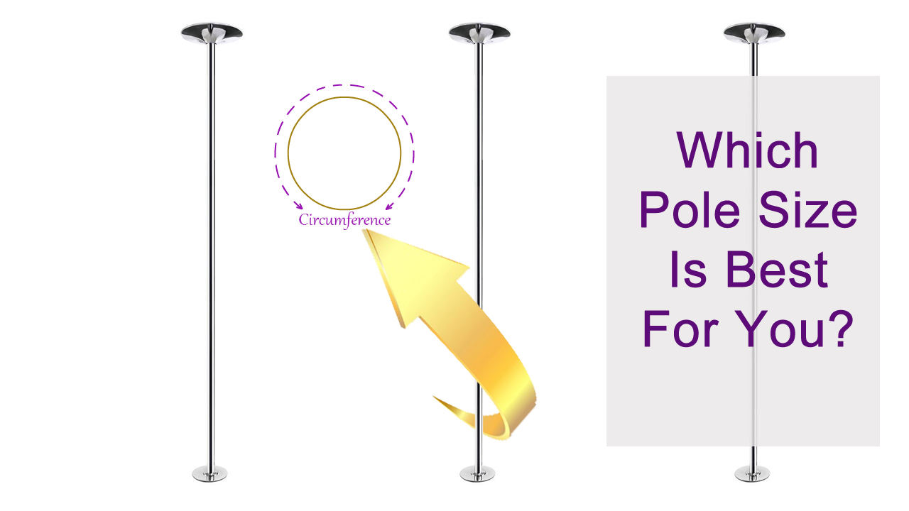 Determining What Pole Dancing Pole Size Is Best For You