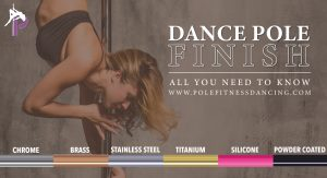 best finish to buy on home stripper dance poles