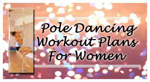 pole dancing workout plans