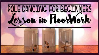 pole dance floorwork move tutorial online lesson