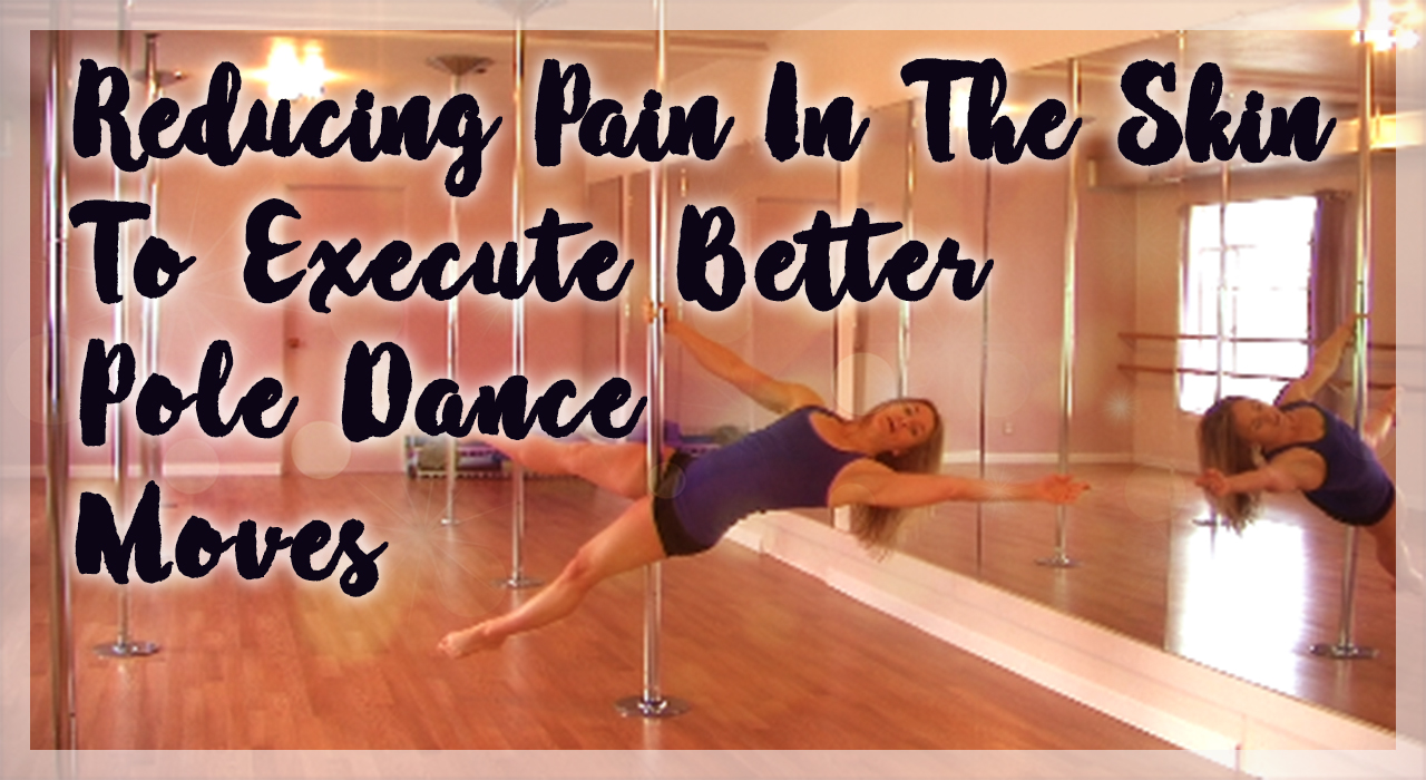 Prevent Pole Burn Pain & Bruising On The Skin While Pole Dancing