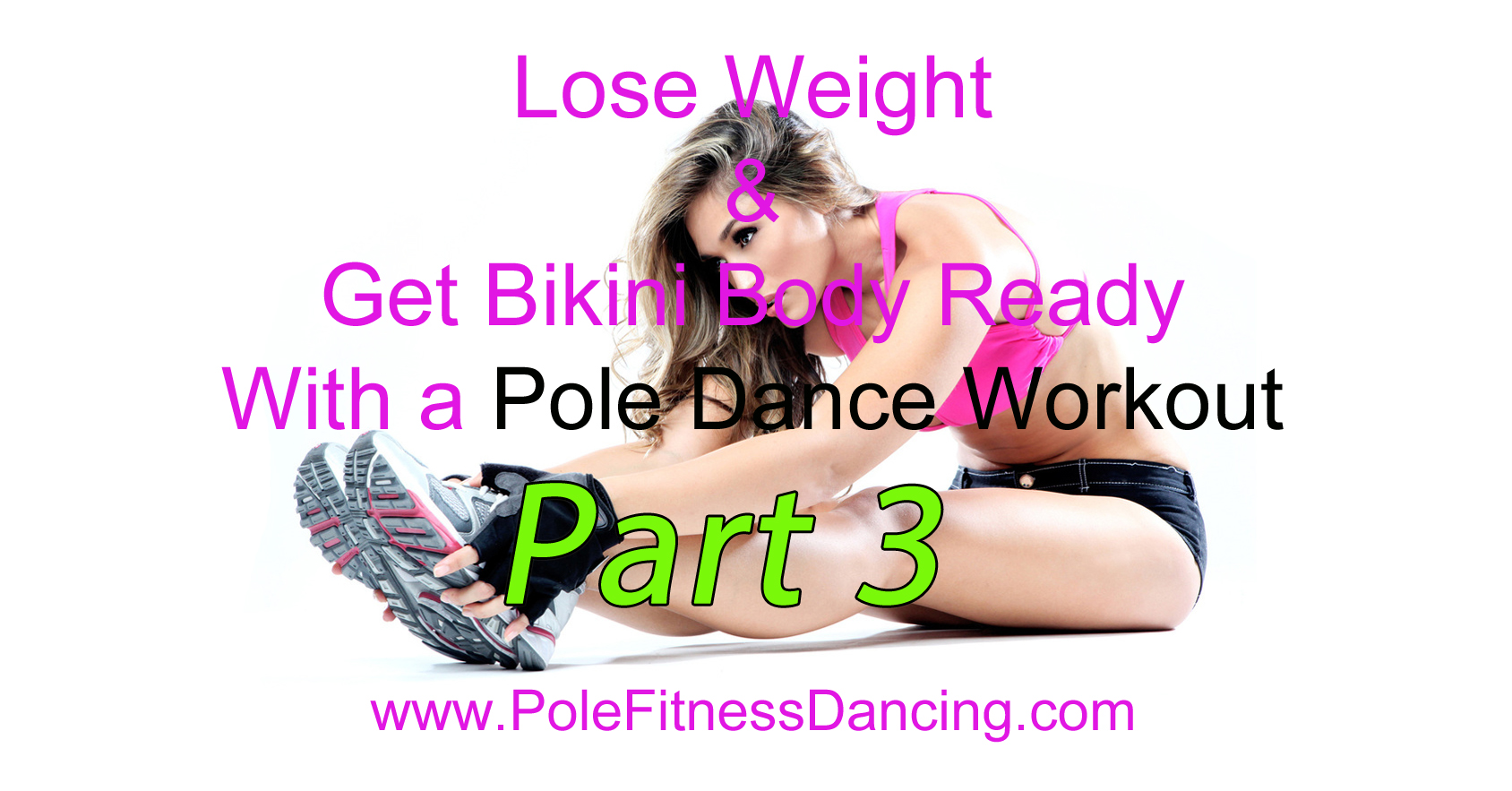 Avoiding Negative Motivation To Lose Weight In A Pole Dance Workout At Home