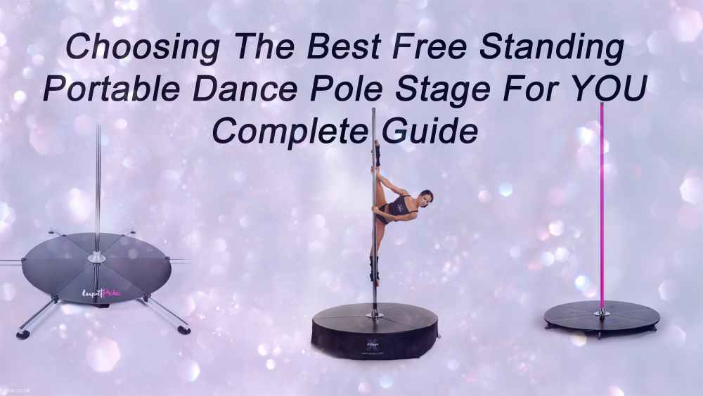 Choosing The Best Freestanding Portable Dance Pole Stage