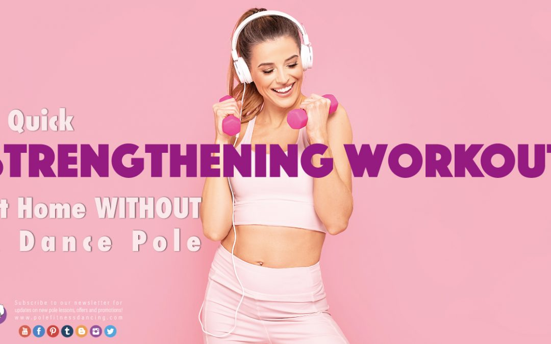 A Quick Strengthening Workout At Home WITHOUT A Dance Pole
