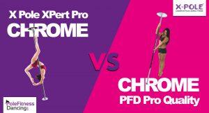 Chrome X Pole XPert Pro VS PFD Chrome Pro Quality Dance Pole