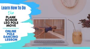 A woman instructing how to do a plank scissor pole dancing lesson online