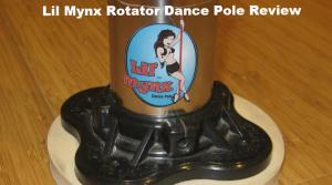 lil Mynx Rotator dance pole review