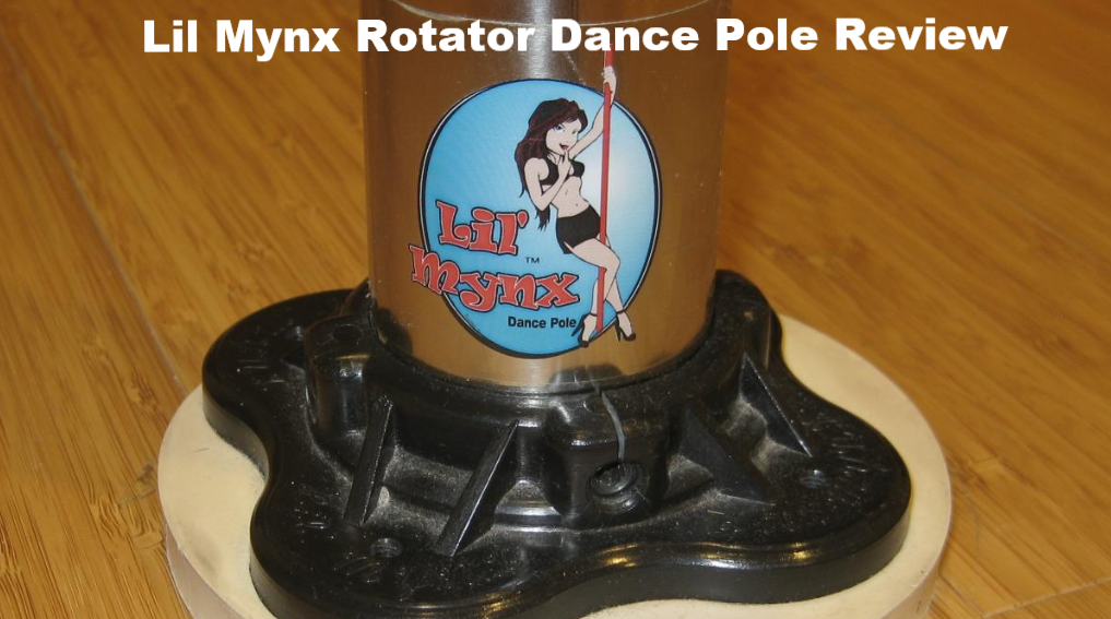 lil Mynx Rotator dance pole review