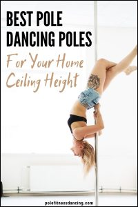 How To Choose the Best pole dancing pole for your home ceiling height (2)