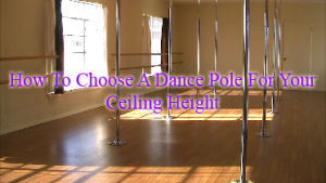 dance poles on various ceiling heights in home social