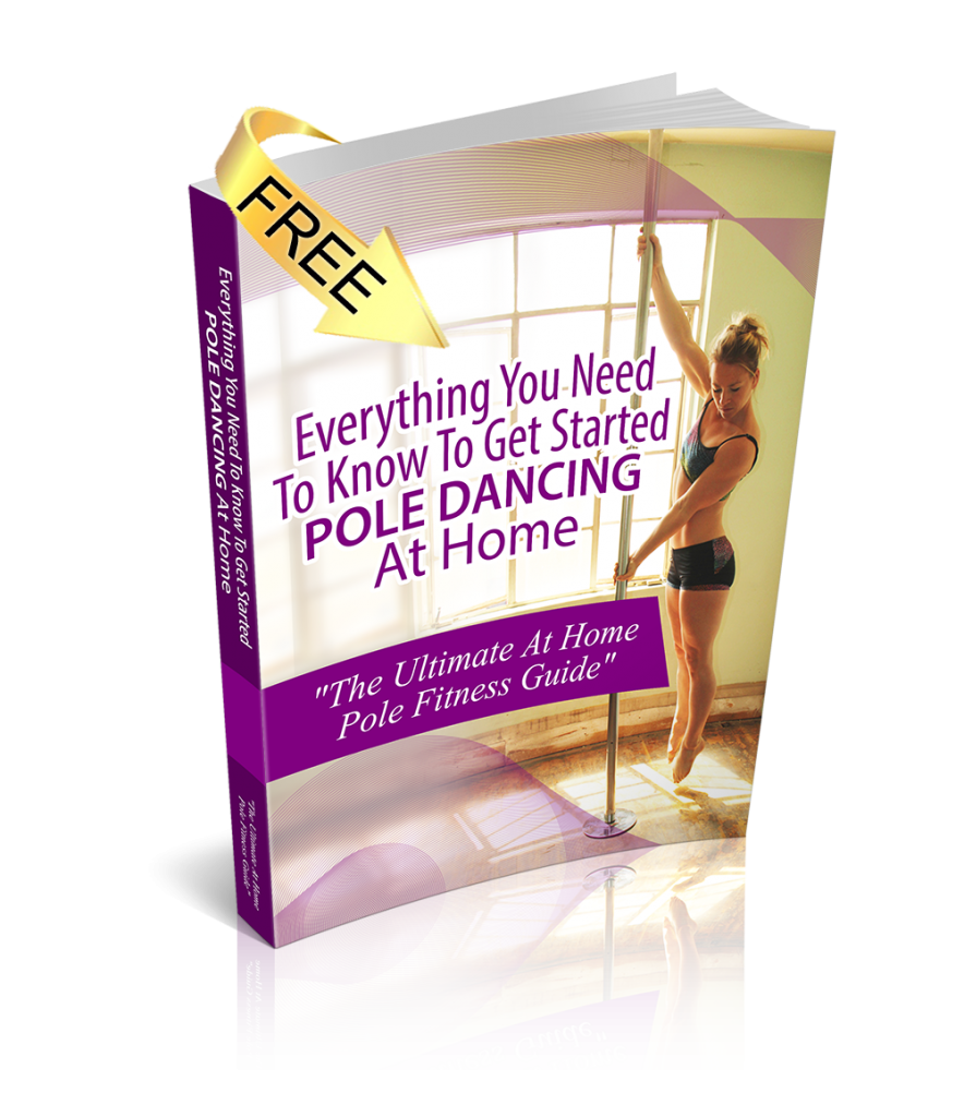 free pole dancing ebook guide to start pole dance fitness at home