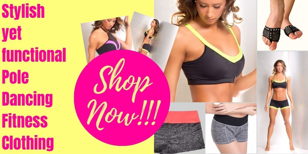 NEW Stylish yet Functional Pole Dancing Fitness Clothing and Training Aids