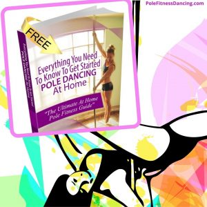 Free guide to pole fitness dancing at home