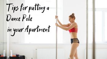 tips for putting a dance pole in your apartment