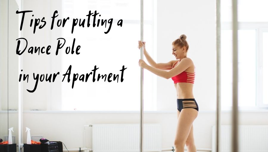 Best Dance Poles For An Apartment With Safe Install Tips