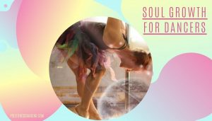 Spiritual growth for dancers