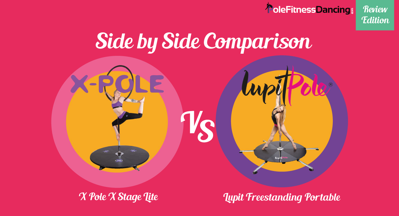 REVIEW Side by Side Comparison X Pole X Stage Lite & Lupit Freestanding Portable Dance Pole