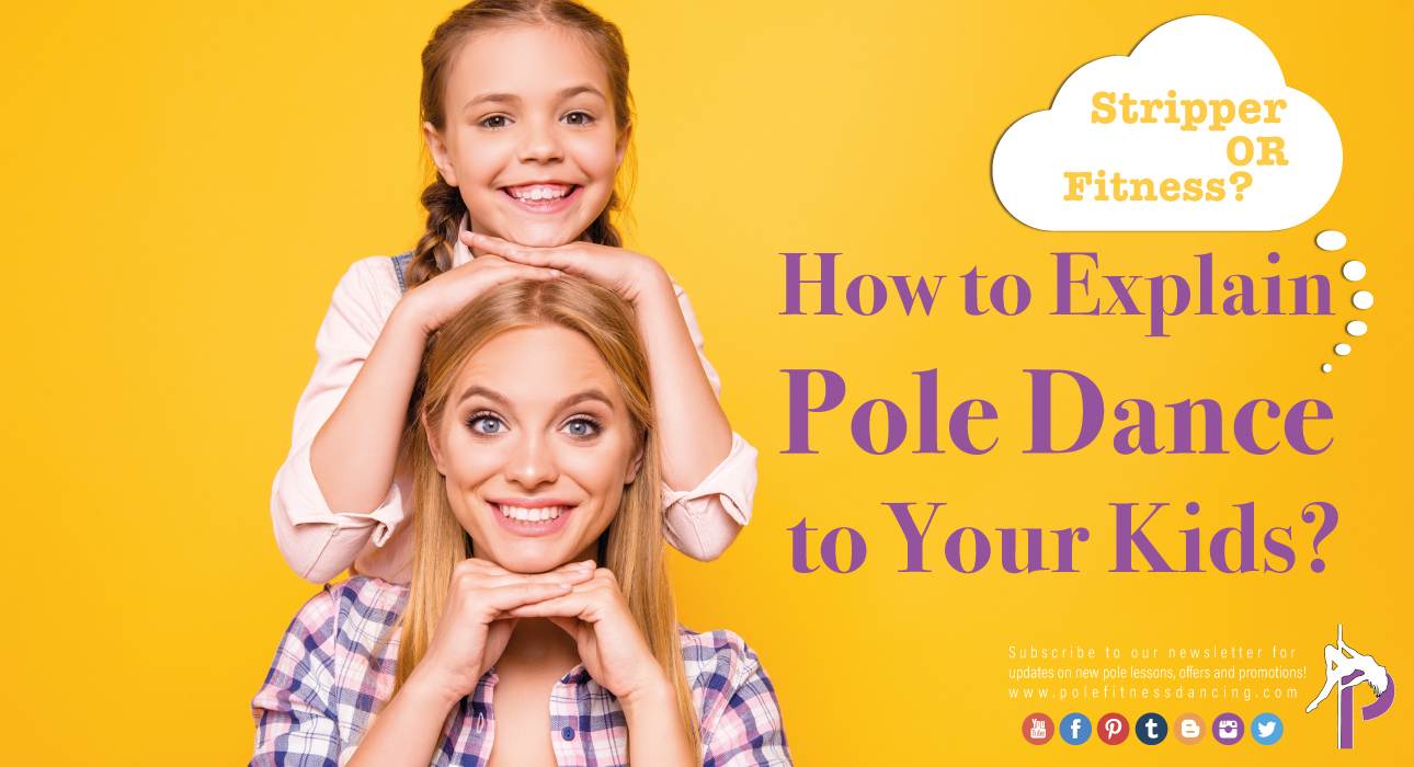 Stripper or Fitness | How to explain Dancing Pole to our kids? A pole dancer mother and her daughter happily smiling