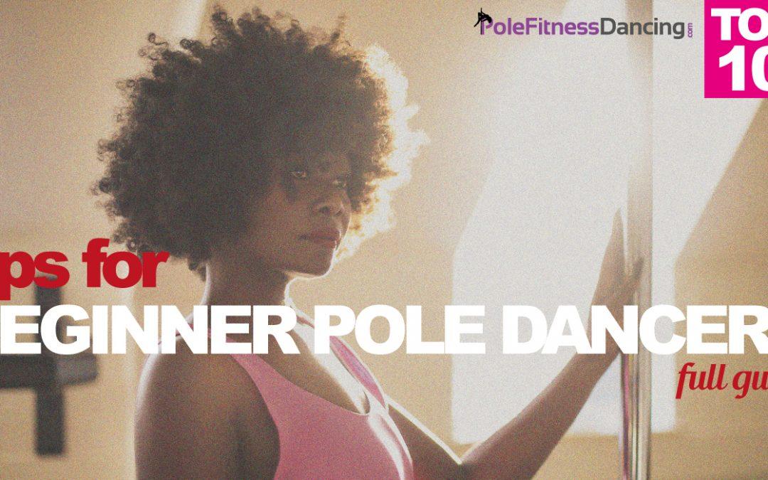 Top 10 Tips For Beginner Pole Dancers   Full Guide