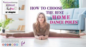 pole dance tips how to choose the best dance poles for home or fitness use for sale